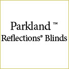 PARKLAND REFLECTION BLINDS